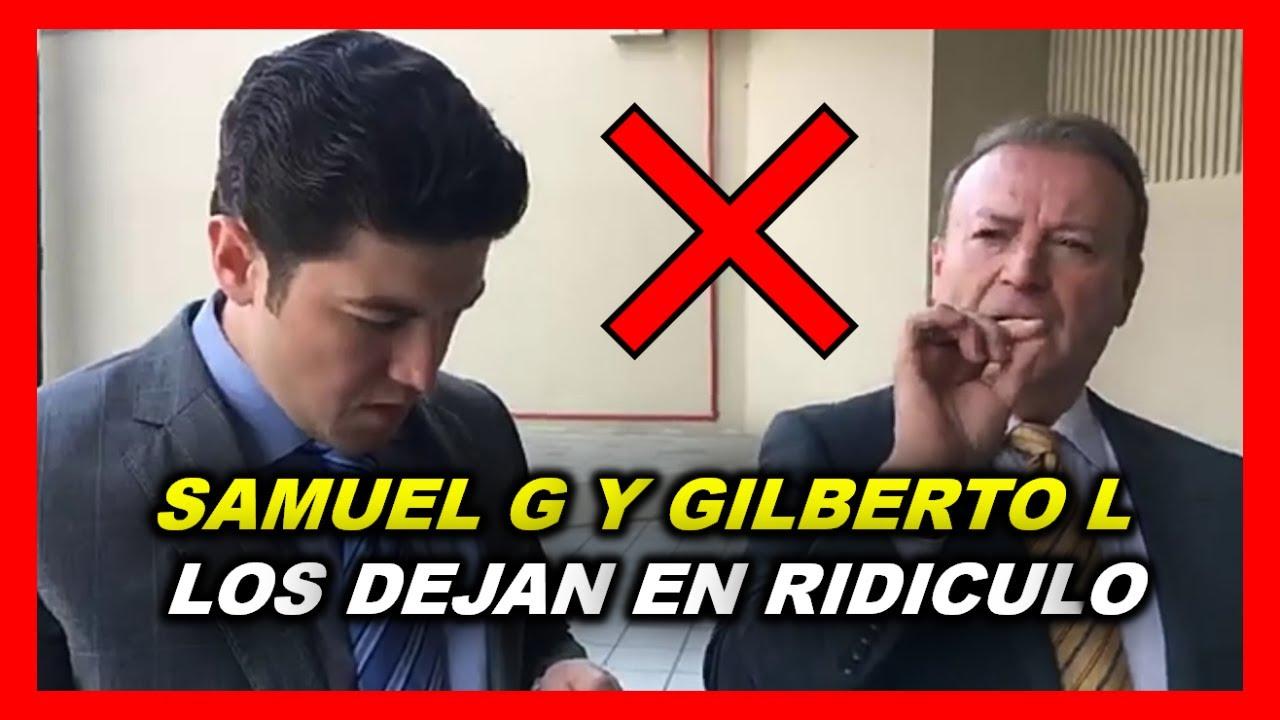 SAMUEL GARCIA Y GILBERTO LOZANO LOS DEJAN EN RIDICULO