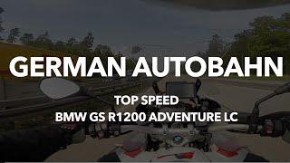 German Autobahn - Top speed BMW GS R1200 Adventure LC