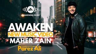 Maher Zain - Awaken - New Video Clip 2020 - With Lyrics - ماهر زين - إستيقظ