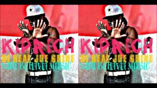 Kiprich - Di Real Joe Grind (Gal A Gimmie Bun Counteraction) - April 2013 | @GazaPriiinceEnt