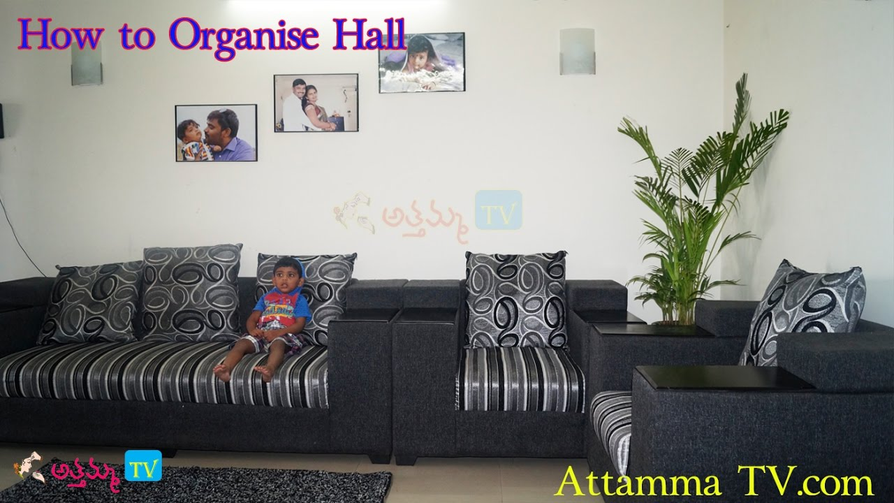 Home Organization How To Organize Hall Diy Interior Design In Telugu By Attamma Tv