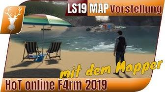 HoT online F4rm 2019 // Mit dem Modder HoT San über die NEUE Karte! // Mapvorstellung