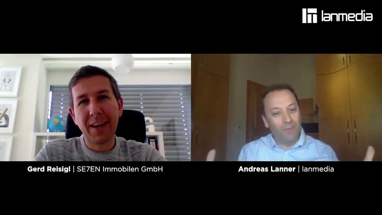 Gerd Reisigl | GF von Se7en Immobilien GmbH | lanmedia Business Talk