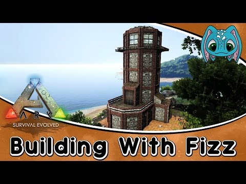 ARK:Survival Evolved Building w/ Fizz :: How to Build a ARK Lighthouse!!!