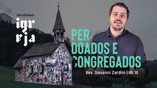 Perdoados e congregados | Giovanni Zardini