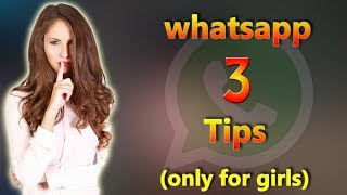 Whatsapp 3 tips in tamil (only for girls)