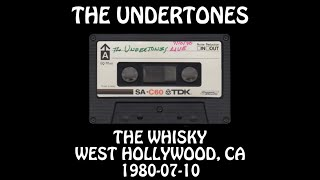 The Undertones - 1980-07-10 - West Hollywood, CA @ The Whisky [Audio]