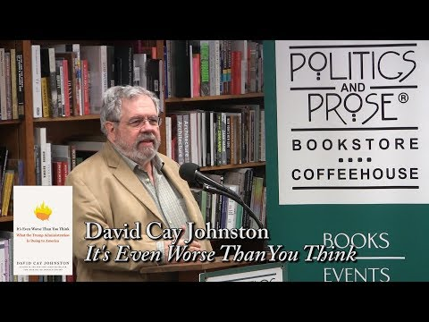 "David Cay Johnston, ""It's Even Worse Than You Think"""