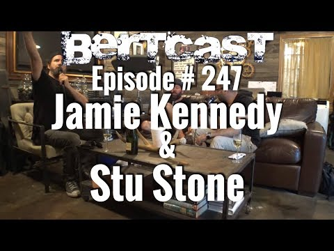 BERTCAST 247 – Jamie Kennedy, Stu Stone, & ME