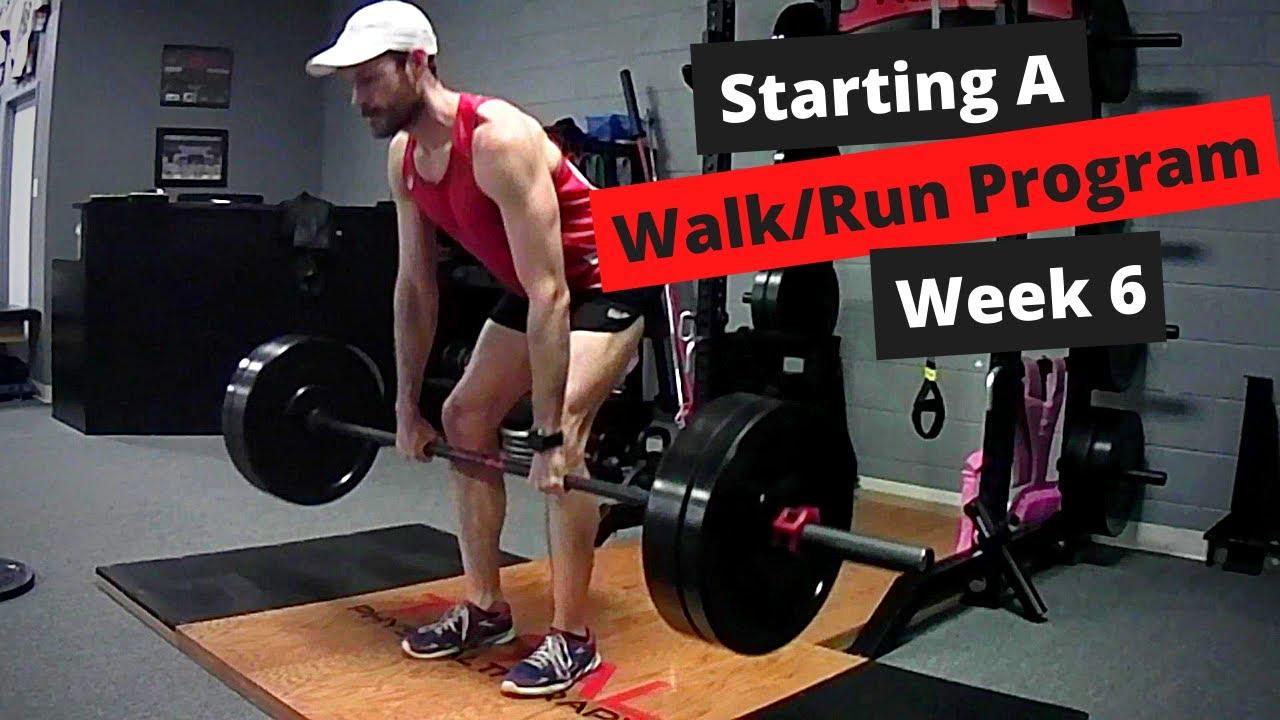 Starting A Walk/Run Program Week 6