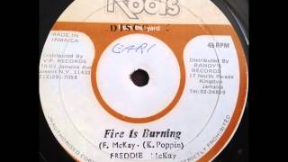 Freddie McKay - Fire is Burning