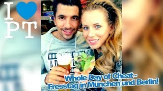 Whole Day of Cheat - Fresstag in München & Berlin!
