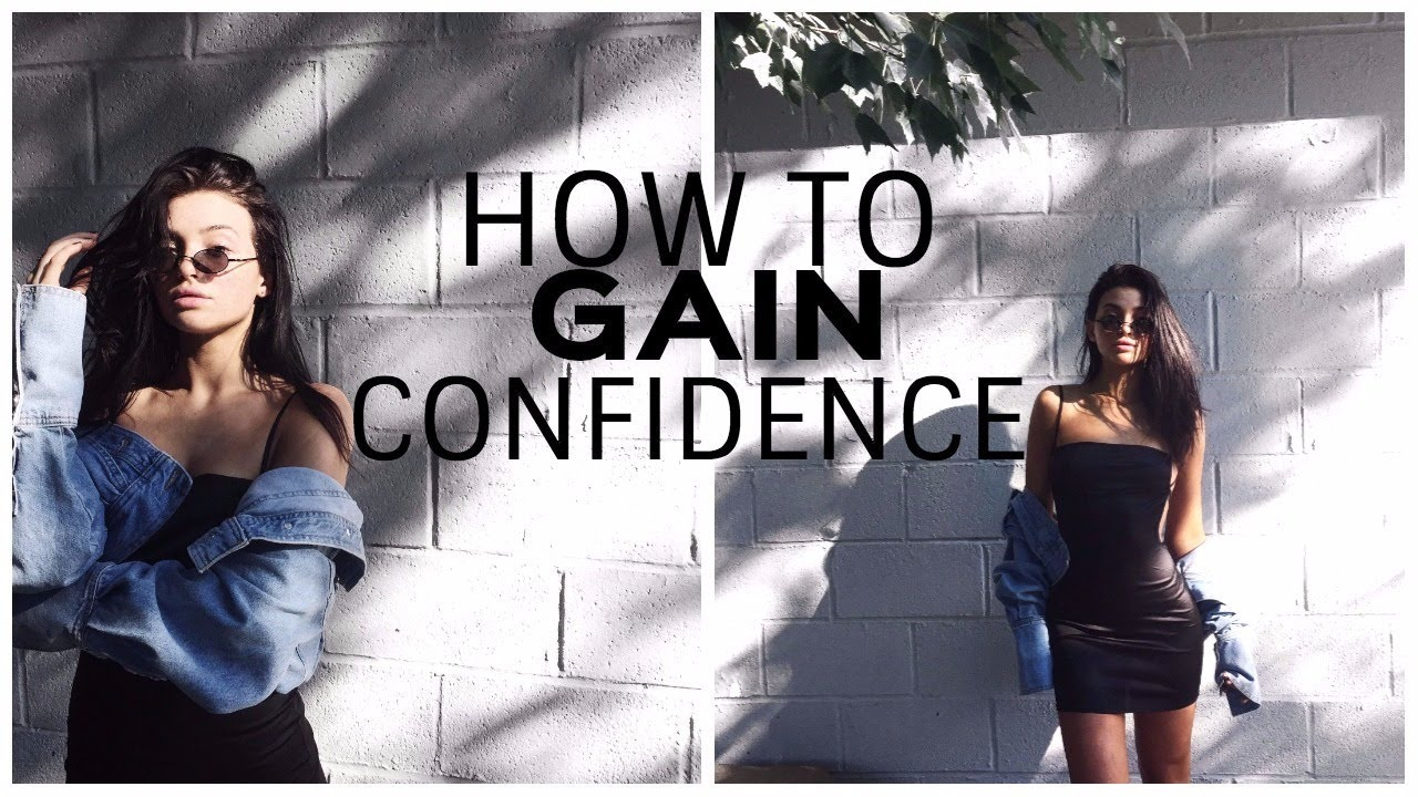 how to be confident and love yourself