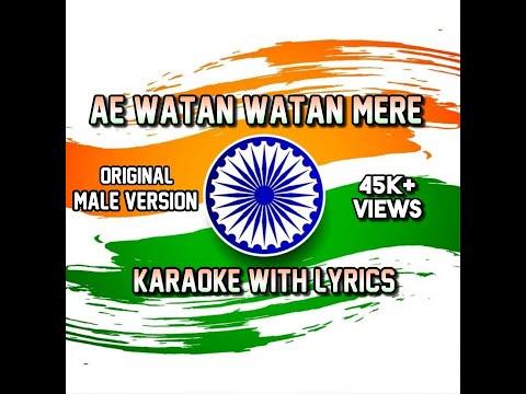 Download Lagu  Ae Watan Watan Mere || Male || Karaoke HQ al Track || Arijit Singh || Raazi || Mp3 Free