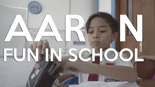 AARON - FUN IN SCHOOL