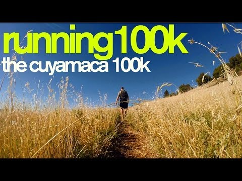 RUNNING 100k - THE 2013 CUYAMACA 100k (My First 62+ mile Race!) - The Ginger Runner GOPRO HERO3+