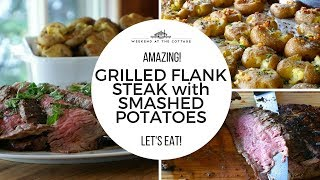 GRILLED FLANK STEAK WITH SMASHED POTATOES