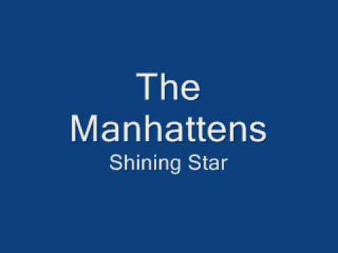 The Manhattans-Shining Star