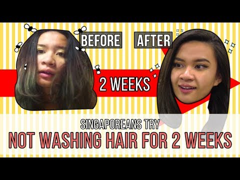 Singaporean (Girls) Try: Not Washing Hair For 2 Weeks