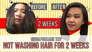 Singaporean (Girls) Try: Not Washing Hair For 2 Weeks | EP 125