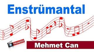Mehmet Can - Enstrümantal