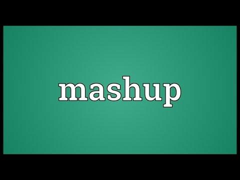 Mashup Meaning
