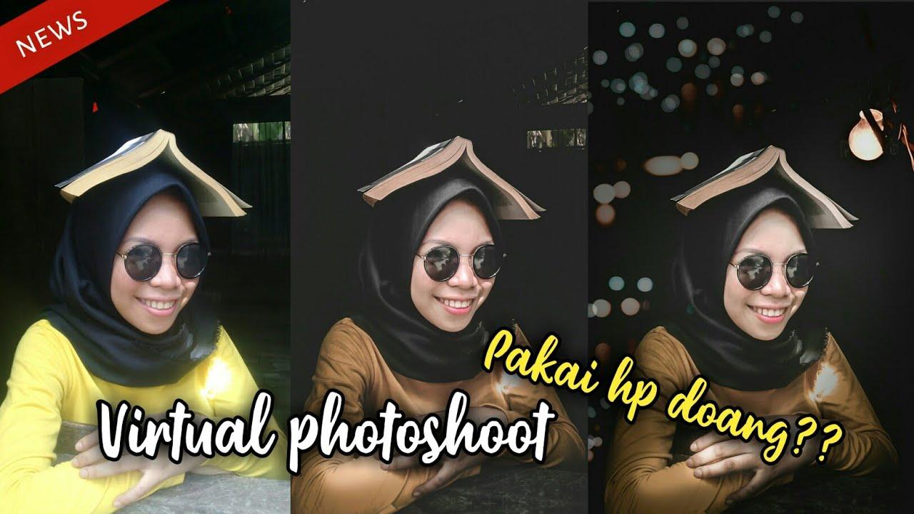 Cara edit foto ala virtual photoshoot di HP kamu ...
