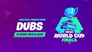 Fortnite World Cup - Player Profile - Dubs