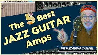 5 Best Jazz Guitar Amps