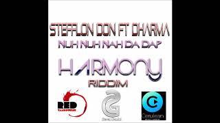 Stefflon Don & Dharma - Nuh Nuh Nah Da Dap - September 2018