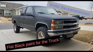 GMC Sierra 1500 Chevrolet Silverado flat blacked and broke the transmission