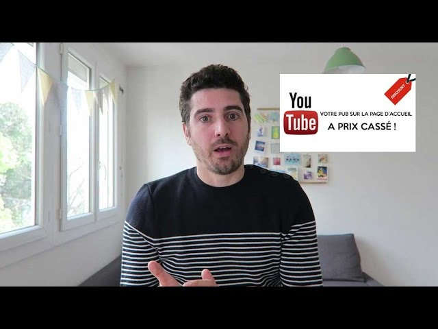 Faire de la publicité sur Youtube en page d'accueil à prix cassé