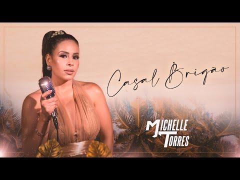 Michelle Torres – Casal Brigão