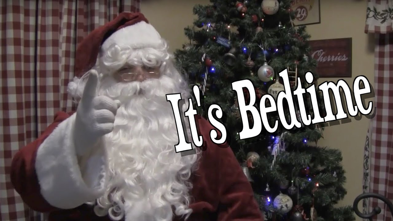 santa says go to bed mully - How To Go To Sleep On Christmas Eve