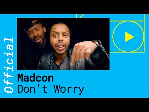 Madcon - Dont Worry feat. Ray Dalton Official Video