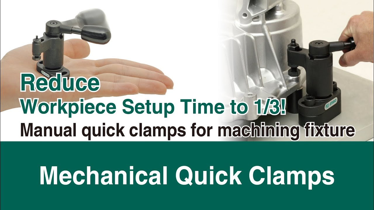 One touch clamps for better efficiency and lower costs