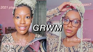 Chit Chat GRWM: It&#39s 2021, now what?!  Dating, graduation, why I don&#39t have a vision board etc.