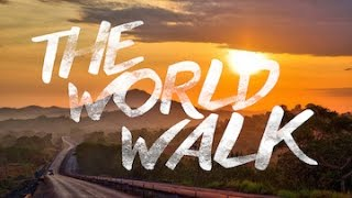 5 Years, 7 Continents: Meet the Man Who's Walking Around the World