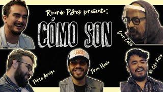 Cómo Son - Ep01 | Fran Hevia, Pablo Araiza, Coco Celis y El Cojo Feliz