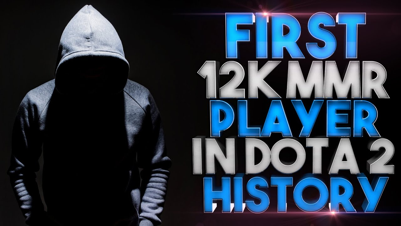 FIRST 12k MMR PLAYER IN DOTA 2 HISTORY