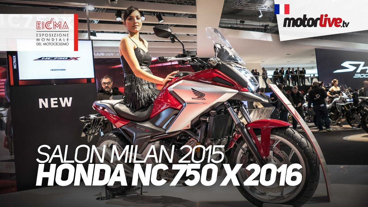 Salon Milan Salon Milan 2015 Honda Nc 750 X 2016 Eicma Youtube