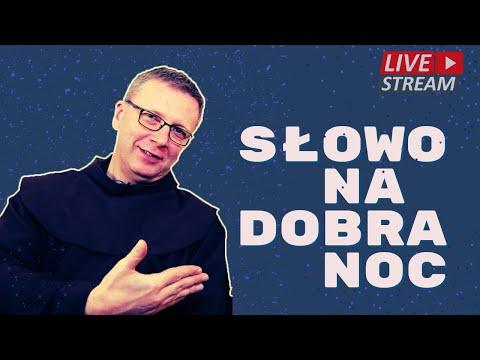o. Franciszek Krzysztof Chodkowski. Niby nic, a cieszy. Słowo na Dobranoc |184|