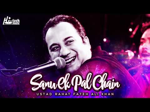 Sanu Ek Pal Chain Video | Rahat Fateh Ali Khan | Hi-Tech Music