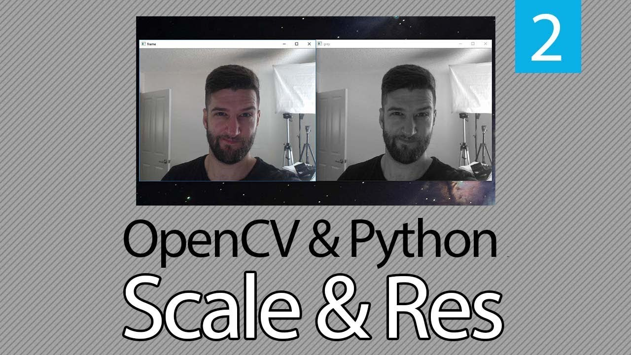 OpenCV TUTORIAL #2 How to Change Resolution or Rescale Frame in OpenCV with  Python