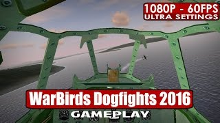 WarBirds Dogfights 2016 gameplay PC HD [1080p/60fps]