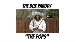 The Pops - The Box Parody