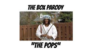 The Pops - The Box Parody
