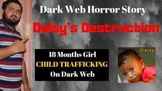 Dark Web Story   Daisy's Destruction