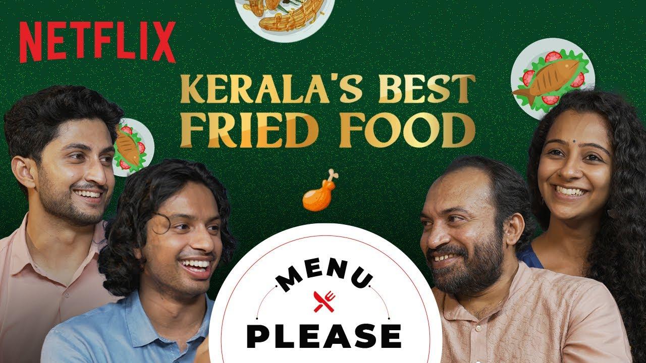 Download The BEST Fried Food In Kerala ft. Soubin Shahir, Darshana Rajendran & Sharan Nair   Menu Please