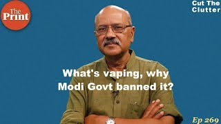 What's vaping, why Modi Govt banned it & why does tobacco industry call it future of smoking